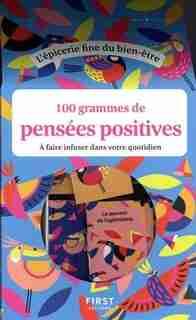 100 grammes de pensées positives à faire infuser dans votre quotidien by NAVIE MADEMOISELLE