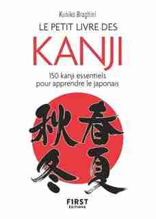 Petit livre de: 150 kanjis de Kuniko Braghini