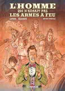 L'HOMME QUI N'AIMAIT PAS LES ARMES À FEU by Wilfrid Lupano