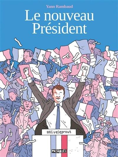 Nouveau president -le by Yann Rambaud