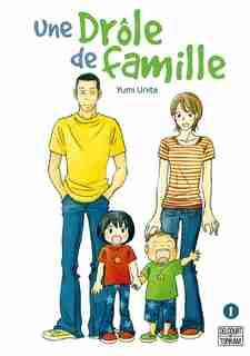 UNE DROLE DE FAMILLE 01 by Unita