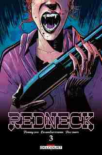 Redneck t03 by Donny Cates