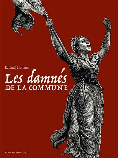 Damnes de la commune t01 a t03 -coffret by Raphaël Meyssan