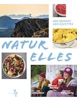 Naturelles: Nos saisons / nos recettes