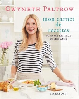 Book Les secrets de cuisine de Gwyneth Paltrow by Gwyneth Paltrow