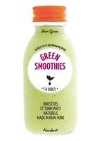 Green smoothies La bible