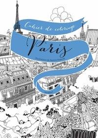 Paris Cahier de coloriage