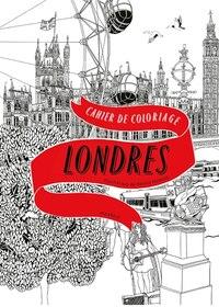 Londres Cahier de coloriage