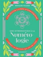Petit livre ésotérisme: Une introduction à la numérologie