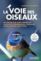 La voie des oiseaux : un regard sur leurs différentes façons de communiquer, travailler, jouer et…