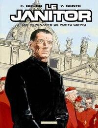 Le Janitor 03 : Les revenants de Porto Cervo
