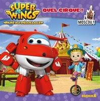 Super Wings Quel cirque! À Moscou!