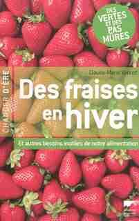 Des fraises en hiver by Claude-Marie Vadrot