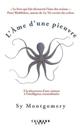 L'âme d une pieuvre by Sy Montgomery
