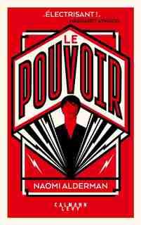Le Pouvoir by Naomi Alderman