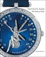 Van Cleef & Arpels: The Poetry of Time