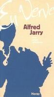 Alfred Jarry En Verve