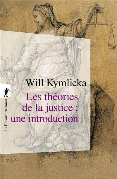 Theories De La Justice #159-Poche by Will Kymlicka