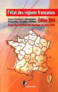 ETAT DES REGIONS FRANCAISES -ED.2004 by COLLECTIF