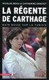 REGENTE DE CARTHAGE -LA by NICOLAS BEAU