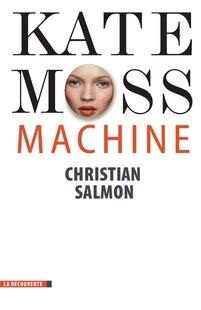 Kate Moss Machine