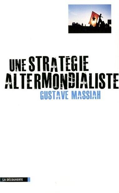 Strategie Altermondialiste -Une by Gustave Massiah