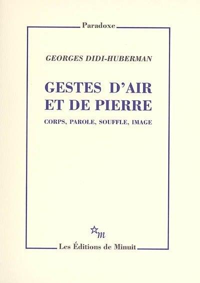 Gestes d'air et de pierre by Georges Didi-huberman