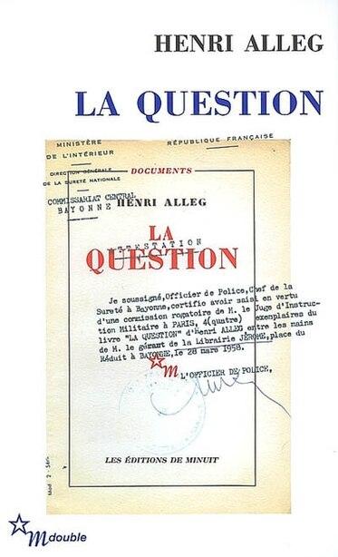 Question (La) by Henri Alleg
