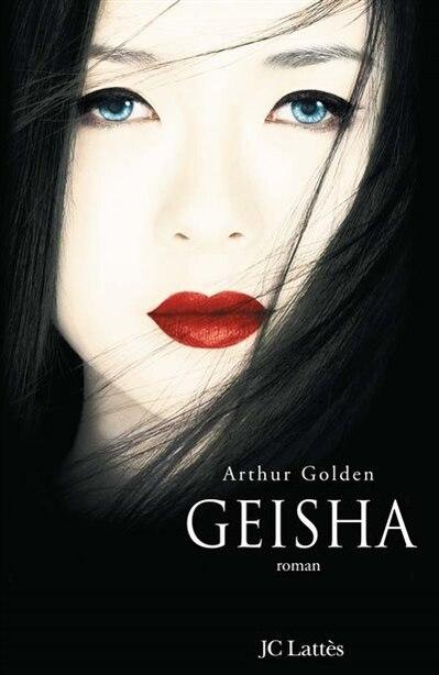 GEISHA N.E. by Arthur Golden