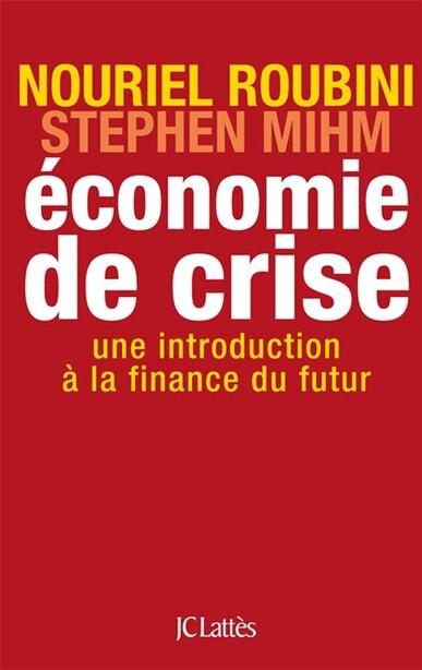 L'économie de crise by Nouriel Roubini