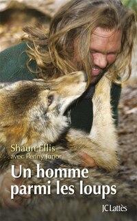 Un homme parmis les loups