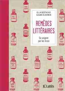 Remèdes littéraires by Ella Berthous