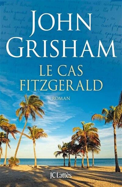 Le cas Fitzgerald by John Grisham
