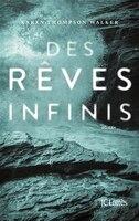 DES REVES INFINIS