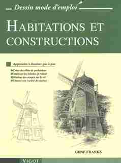 Habitations et constructions by Gene Franks