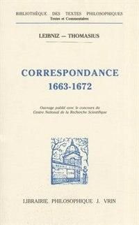 Correspondance 1663-1672 by Gottfried Wilhelm Leibniz