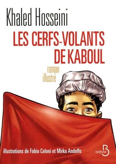 CERFS-VOLANTS DE KABOUL -LES (ILLUSTRE) by Khaled Hosseini