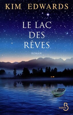 Book LAC DES REVES -LE by Kim Edwards