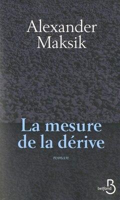 Book La mesure de la dérive by Alexander Maksik