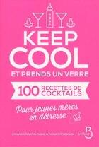 Keep cool et prends un verre