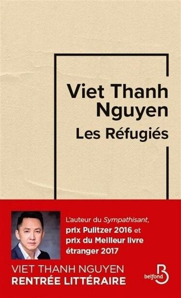 Les Refugiés by Viet Thanh Nguyen
