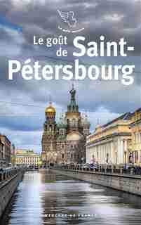 LE GOÛT DE SAINT-PETERSBOURG by COLLECTIF