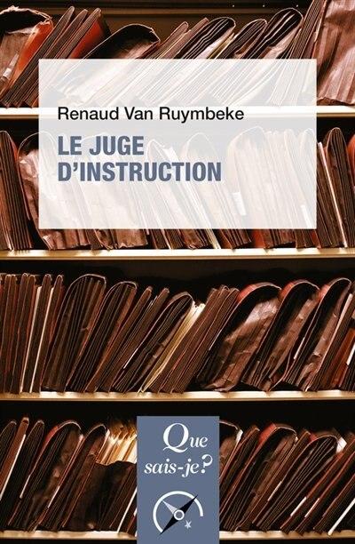 Juge d'instruction (Le) [nouvelle édition] by Renaud Van Ruymbeke