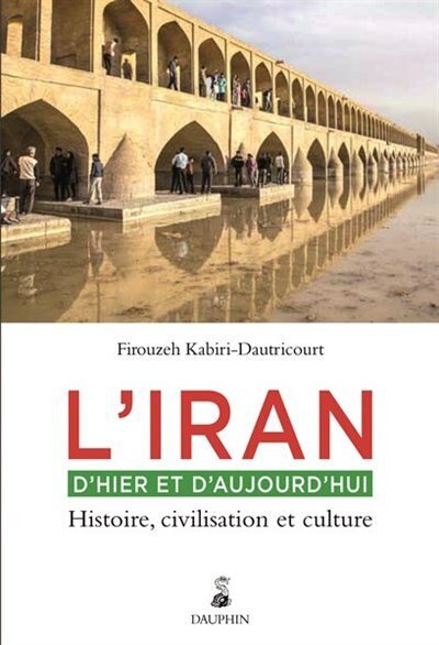 Histoire de l'Iran by Karibi-Dautrico