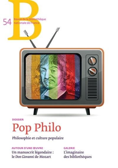 Revue de la BNF n°54: Pop philo by COLLECTIF