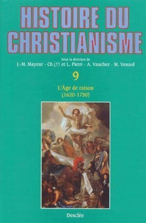 Histoire du Christianisme  9 by COLLECTIF