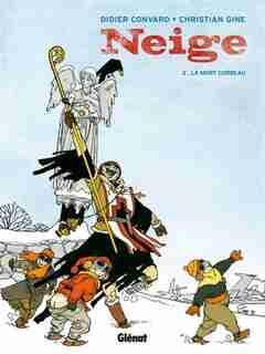 NEIGE  - LA MORT CORBEAU by Didier Convard