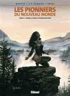 PIONNIERS DU NOUVEAU MONDE T.10: COMME LE SOUFFLE D'UN BISON EN HIVER by Jean-François Charles