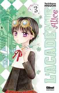 Académie Alice 03 by Tachibana Higuchi