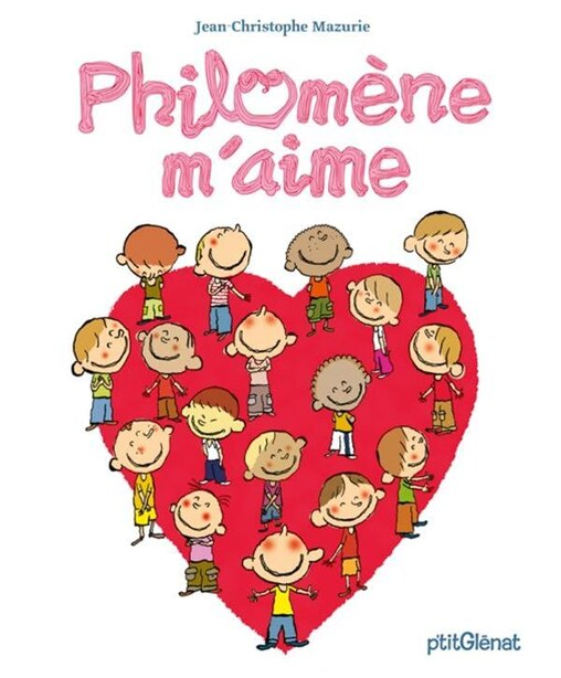 Philomène m'aime by Jean-Christophe Mazurie